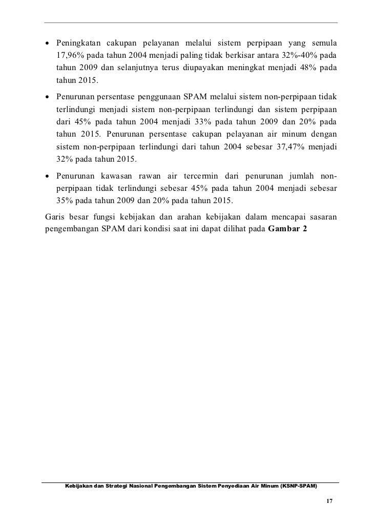 · Peningkatan cakupan pelayanan melalui sistem perpipaan yang semula  17,96% pada tahun 2004 menjadi paling tidak berkisar...
