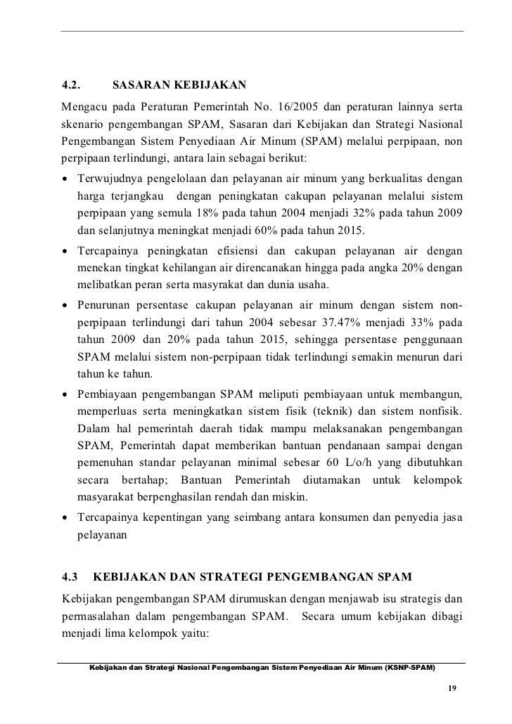 4.2.        SASARAN KEBIJAKANMengacu pada Peraturan Pemerintah No. 16/2005 dan peraturan lainnya sertaskenario pengembanga...