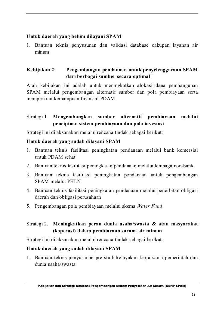 Untuk daerah yang belum dilayani SPAM1. Bantuan teknis penyusunan dan validasi database cakupan layanan air   minumKebijak...