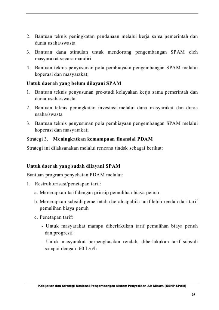 2. Bantuan teknis peningkatan pendanaan melalui kerja sama pemerintah dan   dunia usaha/swasta3. Bantuan dana stimulan unt...