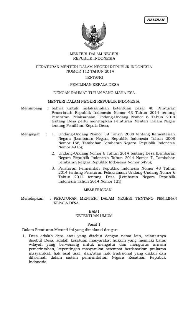 MENTERI DALAM NEGERI REPUBLIK INDONESIA PERATURAN MENTERI DALAM NEGERI REPUBLIK INDONESIA NOMOR 112 TAHUN 2014 TENTANG PEM...