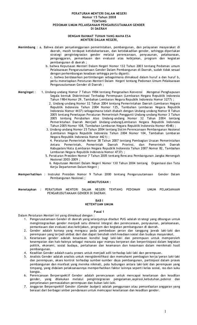PERATURAN MENTERI DALAM NEGERI Nomor 15 Tahun 2008 TENTANG PEDOMAN UMUM PELAKSANAAN PENGARUSUTAMAAN GENDER DI DAERAH DENGA...
