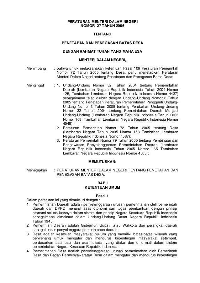 PERATURAN MENTERI DALAM NEGERI NOMOR 27 TAHUN 2006 TENTANG PENETAPAN DAN PENEGASAN BATAS DESA DENGAN RAHMAT TUHAN YANG MAH...