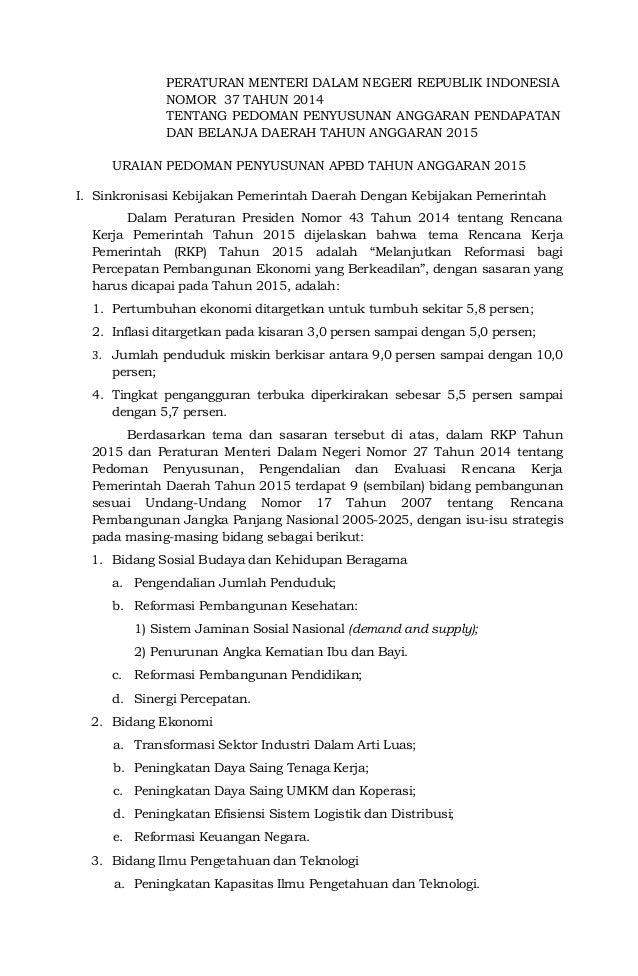 1 PERATURAN MENTERI DALAM NEGERI REPUBLIK INDONESIA NOMOR 37 TAHUN 2014 TENTANG PEDOMAN PENYUSUNAN ANGGARAN PENDAPATAN DAN...