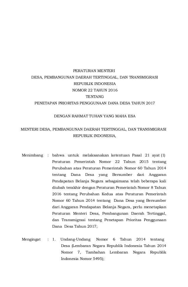 - 1 - PERATURAN MENTERI DESA, PEMBANGUNAN DAERAH TERTINGGAL, DAN TRANSMIGRASI REPUBLIK INDONESIA NOMOR 22 TAHUN 2016 TENTA...