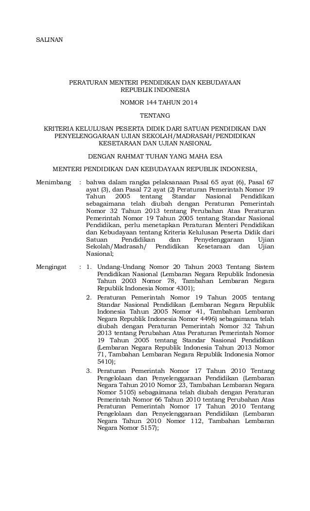 SALINAN PERATURAN MENTERI PENDIDIKAN DAN KEBUDAYAAN REPUBLIK INDONESIA NOMOR 144 TAHUN 2014 TENTANG KRITERIA KELULUSAN PES...