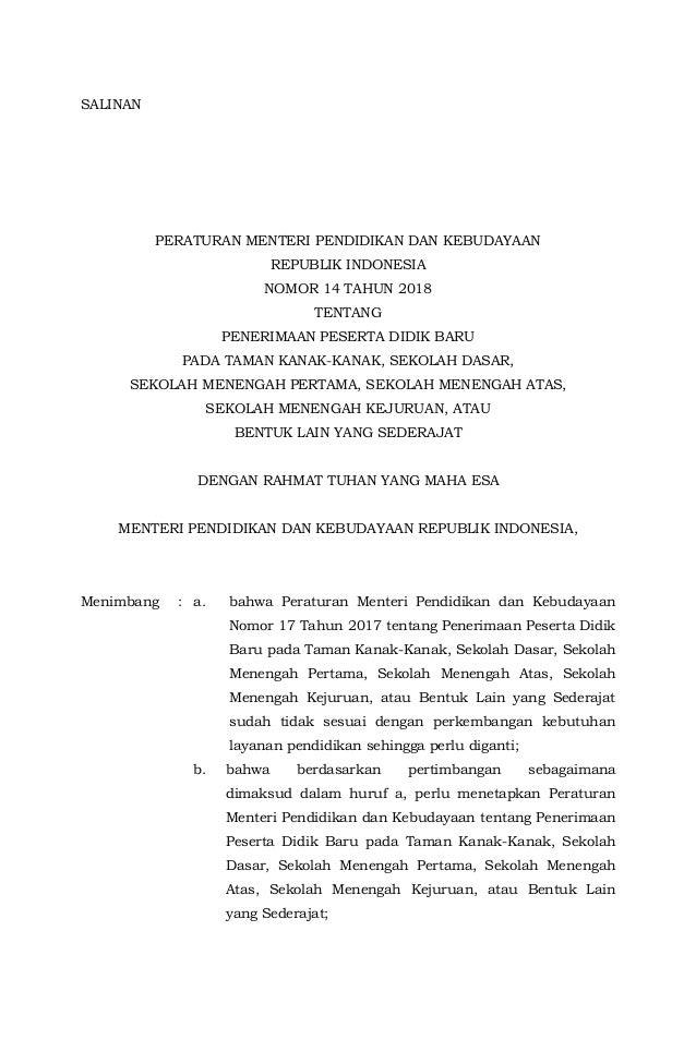 SALINAN PERATURAN MENTERI PENDIDIKAN DAN KEBUDAYAAN REPUBLIK INDONESIA NOMOR 14 TAHUN 2018 TENTANG PENERIMAAN PESERTA DIDI...