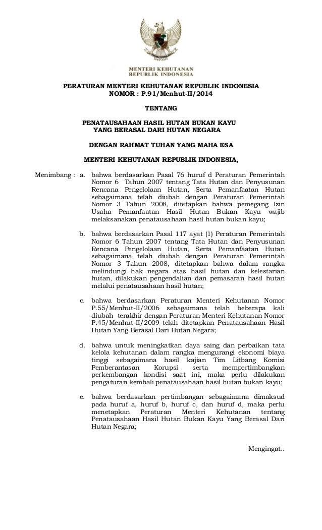 Permenhut Ri No 91 Th 2014 Ttg Penatausahaan Hasil Hutan