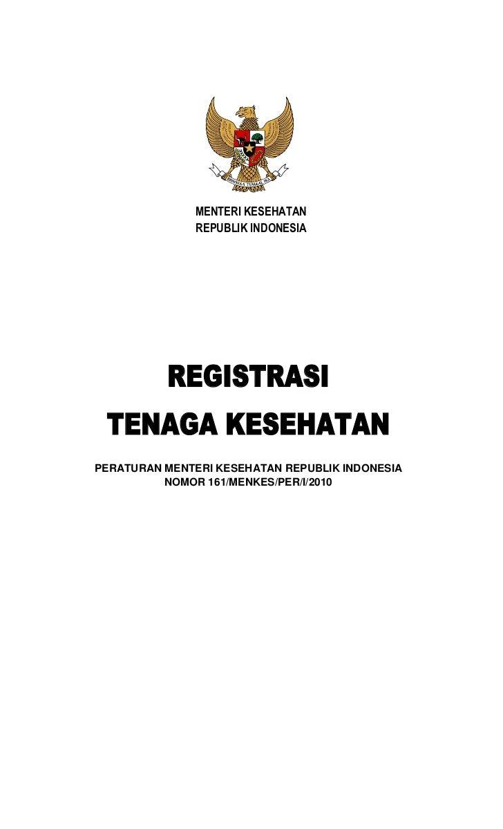 MENTERI KESEHATAN               REPUBLIK INDONESIA          REGISTRASI TENAGA KESEHATANPERATURAN MENTERI KESEHATAN REPUBLI...