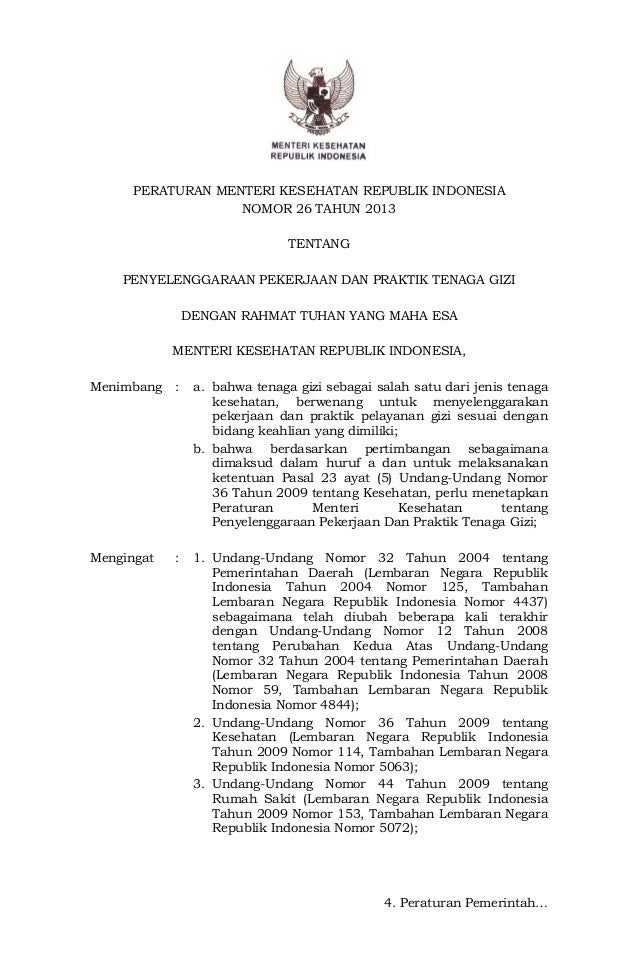PERATURAN MENTERI KESEHATAN REPUBLIK INDONESIA NOMOR 26 TAHUN 2013 TENTANG PENYELENGGARAAN PEKERJAAN DAN PRAKTIK TENAGA GI...