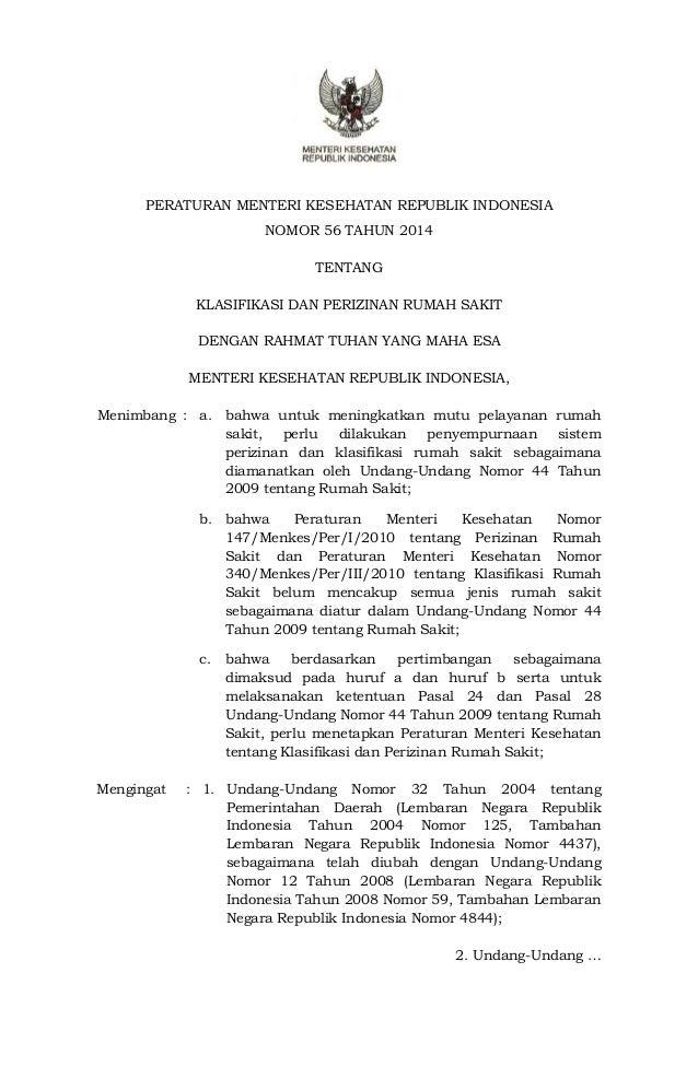 PERATURAN MENTERI KESEHATAN REPUBLIK INDONESIA  NOMOR 56 TAHUN 2014  TENTANG  KLASIFIKASI DAN PERIZINAN RUMAH SAKIT  DENGA...