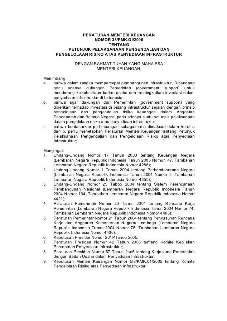 PERATURAN MENTERI KEUANGAN                    NOMOR 38/PMK.Ol/2006                          TENTANG          PETUNJUK PELA...