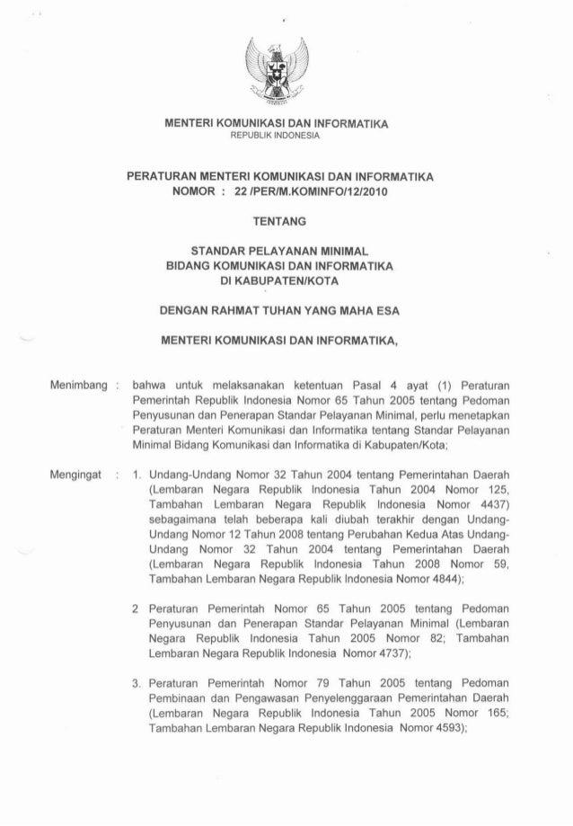MENTERI KOMUNlKASl DAN INFORMATIKA REPUBLIK INDONESIA  PERATURAN MENTERI KOMUNlKASl DAN INFORMATIKA NOMOR : 22 lPERlM.KOMI...