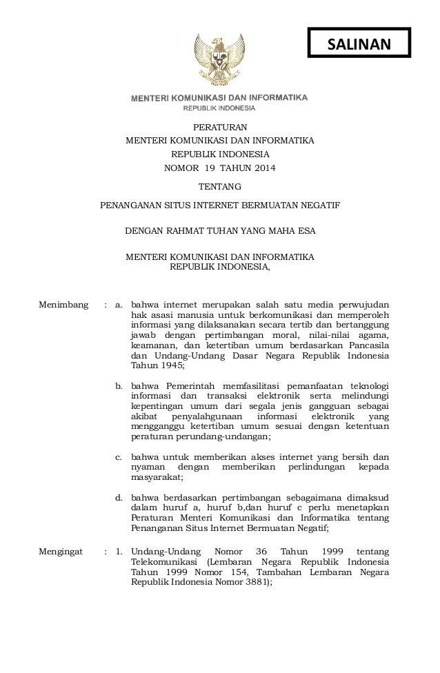 PERATURAN MENTERI KOMUNIKASI DAN INFORMATIKA REPUBLIK INDONESIA NOMOR. 19 TAHUN 2014 TENTANG PENANGANAN SITUS INTERNET BER...