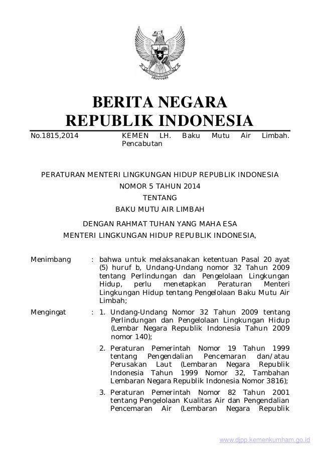 BERITA NEGARA REPUBLIK INDONESIA No.1815,2014 KEMEN LH. Baku Mutu Air Limbah. Pencabutan PERATURAN MENTERI LINGKUNGAN HIDU...
