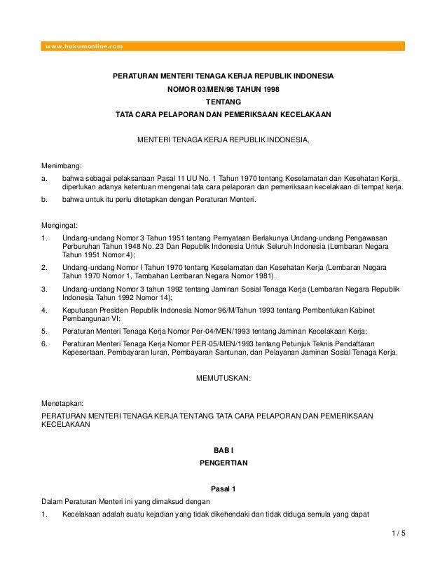 www.hukumonline.com 1 / 5 PERATURAN MENTERI TENAGA KERJA REPUBLIK INDONESIA NOMOR 03/MEN/98 TAHUN 1998 TENTANG TATA CARA P...