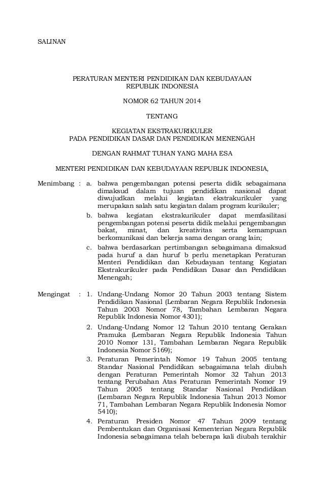 SALINAN  PERATURAN MENTERI PENDIDIKAN DAN KEBUDAYAAN  REPUBLIK INDONESIA  NOMOR 62 TAHUN 2014  TENTANG  KEGIATAN EKSTRAKUR...