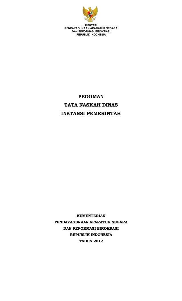 MENTERIPENDAYAGUNAAN APARATUR NEGARADAN REFORMASI BIROKRASIREPUBLIK INDONESIAPEDOMANTATA NASKAH DINASINSTANSI PEMERINTAHKE...