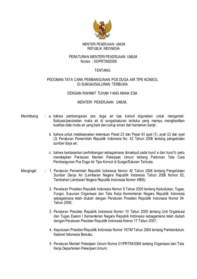 MENTERI PEKERJAAN UMUM REPUBLIK INDONESIA PERATURAN MENTERI PEKERJAAN UMUM Nomor : 05/PRT/M/2009 TENTANG PEDOMAN TATA CARA...