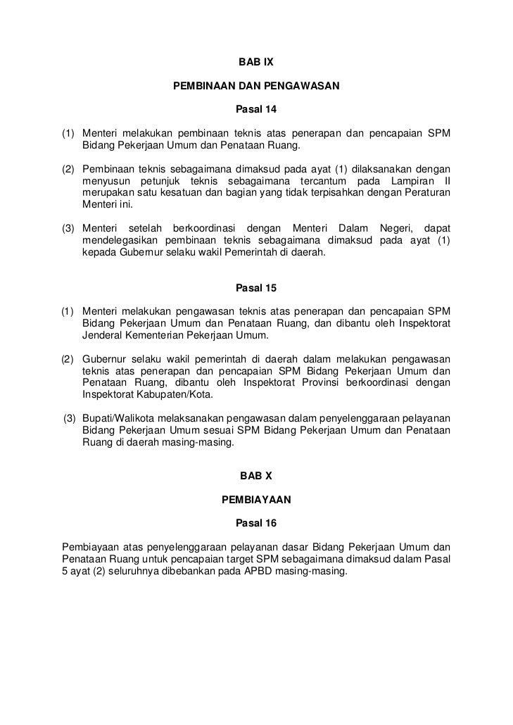 BAB IX                      PEMBINAAN DAN PENGAWASAN                                  Pasal 14(1) Menteri melakukan pembin...