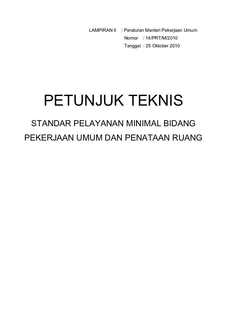 LAMPIRAN II   : Peraturan Menteri Pekerjaan Umum                           Nomor   : 14/PRT/M/2010                        ...
