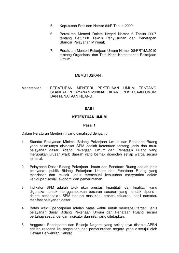 5.    Keputusan Presiden Nomor 84/P Tahun 2009;                6.    Peraturan Menteri Dalam Negeri Nomor 6 Tahun 2007    ...