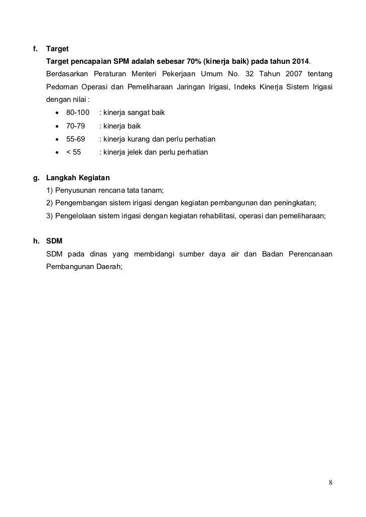 f.   Target     Target pencapaian SPM adalah sebesar 70% (kinerja baik) pada tahun 2014.     Berdasarkan Peraturan Menteri...