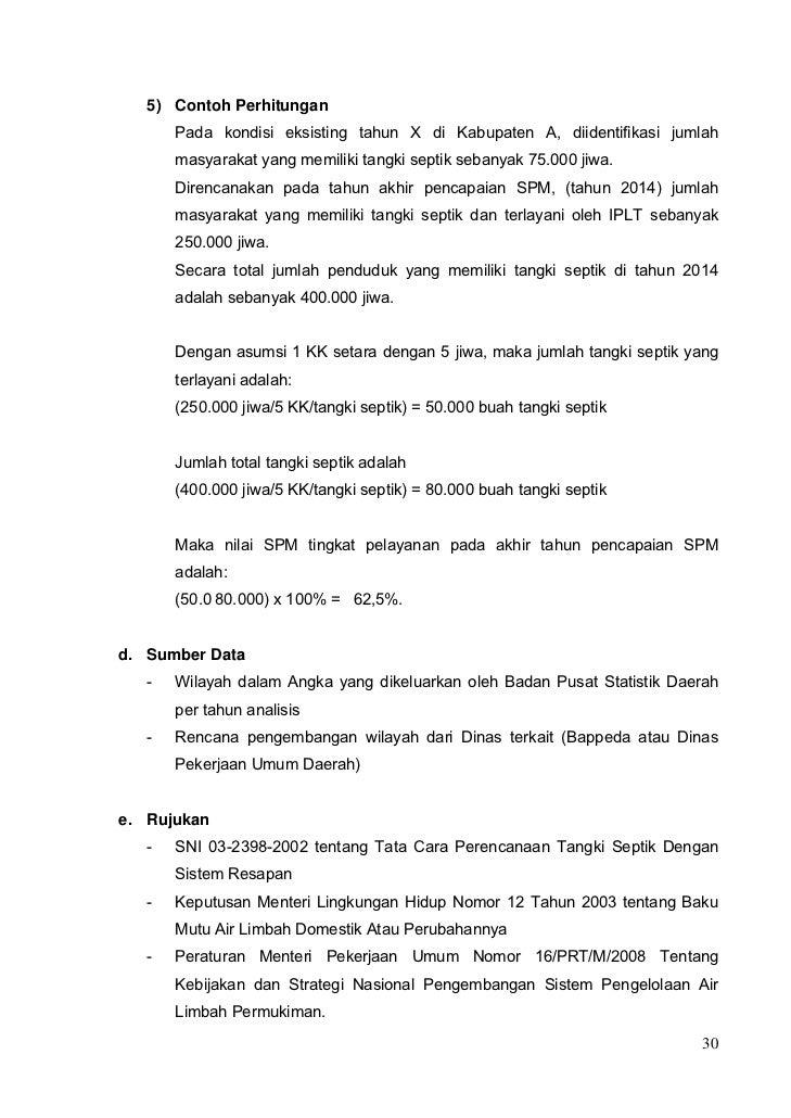 5) Contoh Perhitungan       Pada kondisi eksisting tahun X di Kabupaten A, diidentifikasi jumlah       masyarakat yang mem...