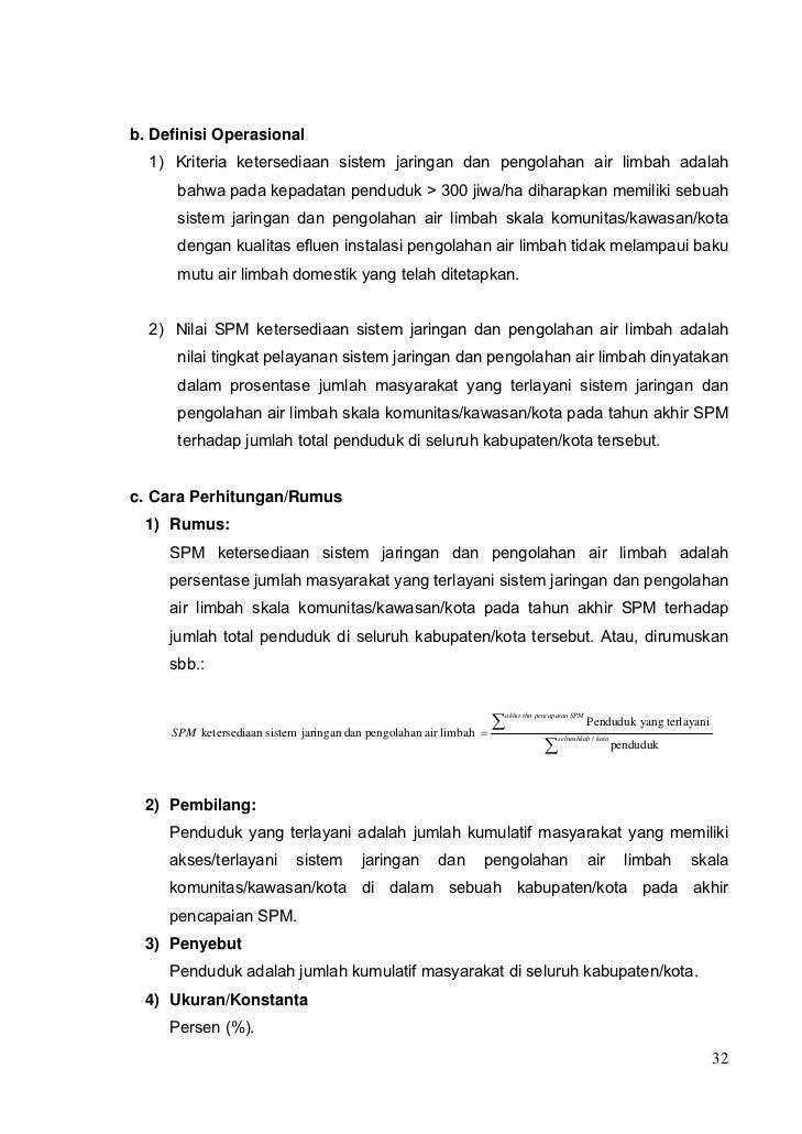 b. Definisi Operasional  1) Kriteria ketersediaan sistem jaringan dan pengolahan air limbah adalah      bahwa pada kepadat...