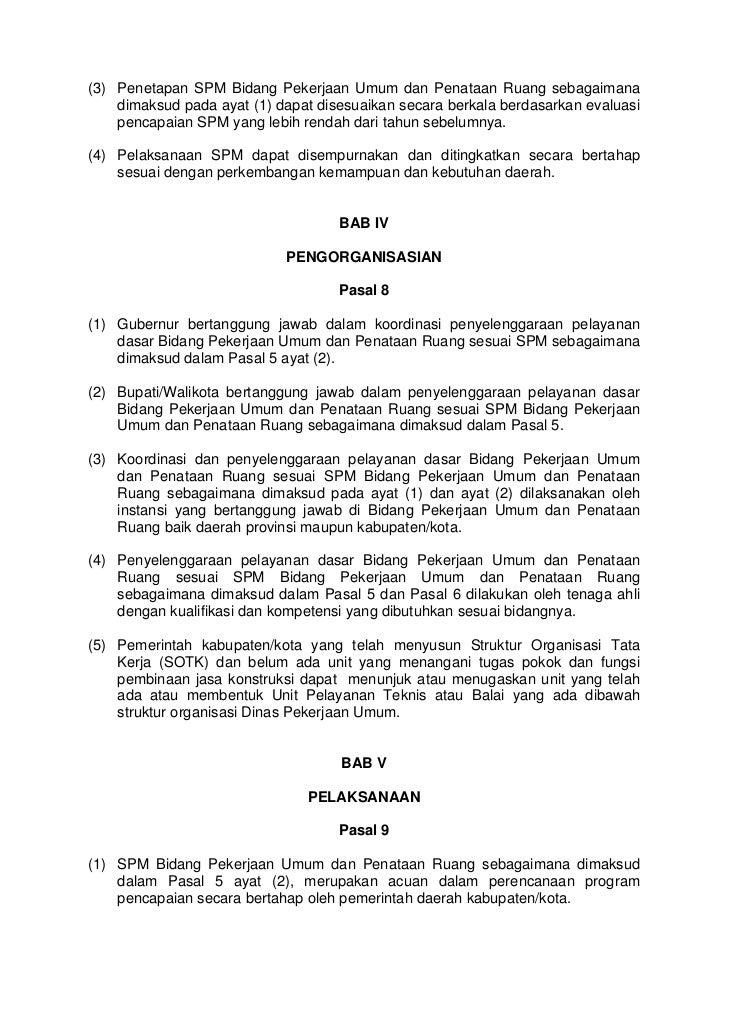 (3) Penetapan SPM Bidang Pekerjaan Umum dan Penataan Ruang sebagaimana    dimaksud pada ayat (1) dapat disesuaikan secara ...