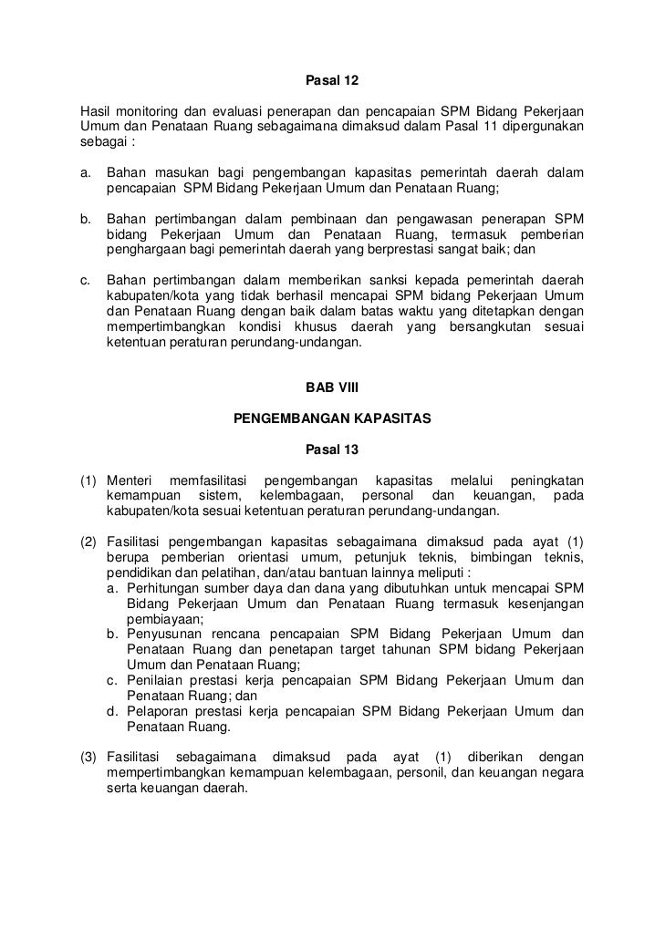 Pasal 12Hasil monitoring dan evaluasi penerapan dan pencapaian SPM Bidang PekerjaanUmum dan Penataan Ruang sebagaimana dim...