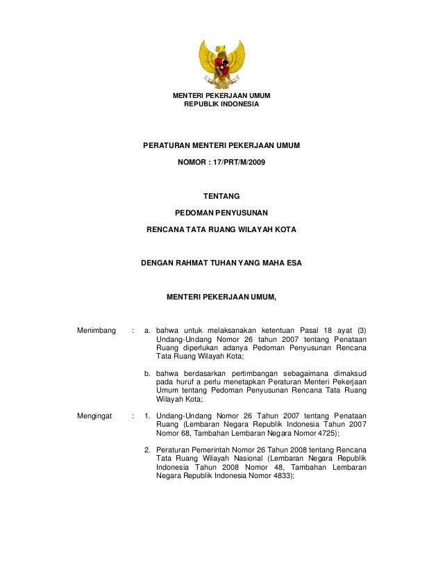 MENTERI PEKERJAAN UMUM REPUBLIK INDONESIA  PERATURAN MENTERI PEKERJAAN UMUM NOMOR : 17/PRT/M/2009  TENTANG PEDOMAN PENYUSU...