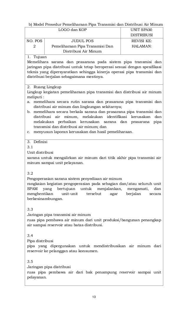13 b) Model Prosedur Pemeliharaan Pipa Transmisi dan Distribusi Air Minum LOGO dan KOP UNIT SPAM: DISTRIBUSI NO. POS 2 JUD...