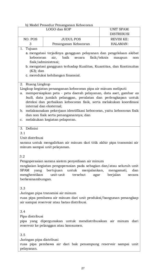 27 b) Model Prosedur Penanganan Kebocoran LOGO dan KOP UNIT SPAM: DISTRIBUSI NO. POS 3 JUDUL POS Penanganan Kebocoran REVI...