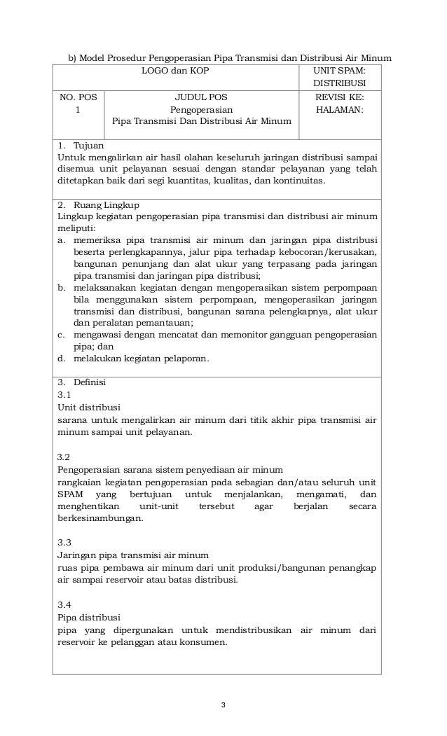 3 b) Model Prosedur Pengoperasian Pipa Transmisi dan Distribusi Air Minum LOGO dan KOP UNIT SPAM: DISTRIBUSI NO. POS 1 JUD...