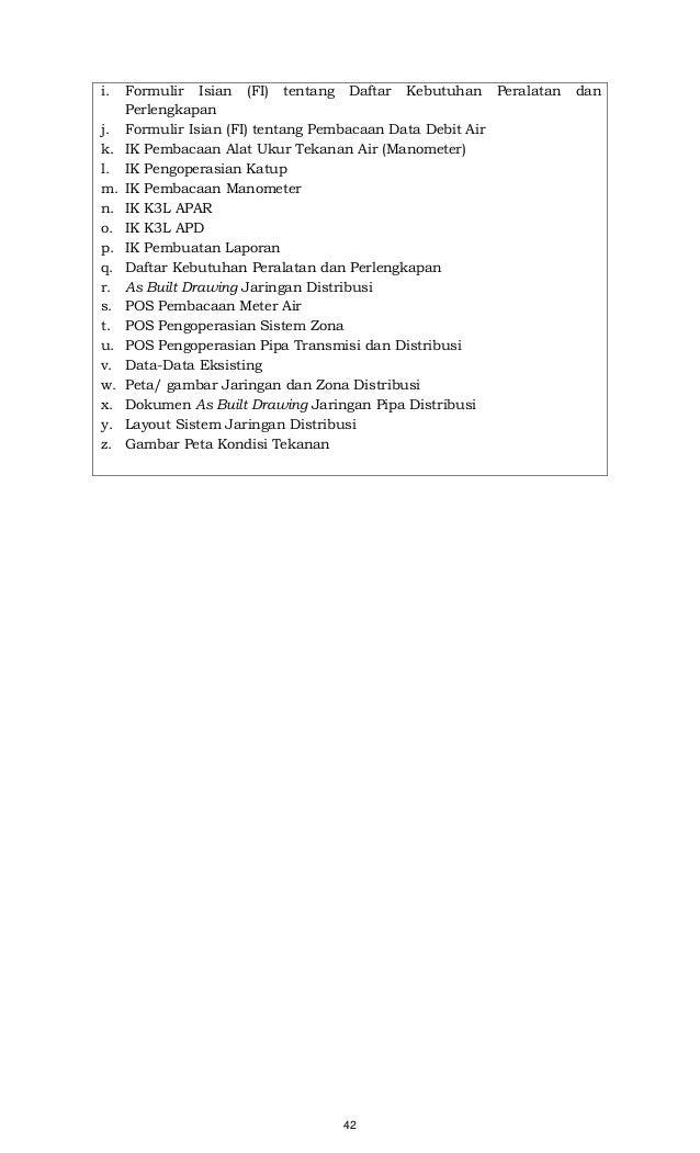 42 i. Formulir Isian (FI) tentang Daftar Kebutuhan Peralatan dan Perlengkapan j. Formulir Isian (FI) tentang Pembacaan Dat...