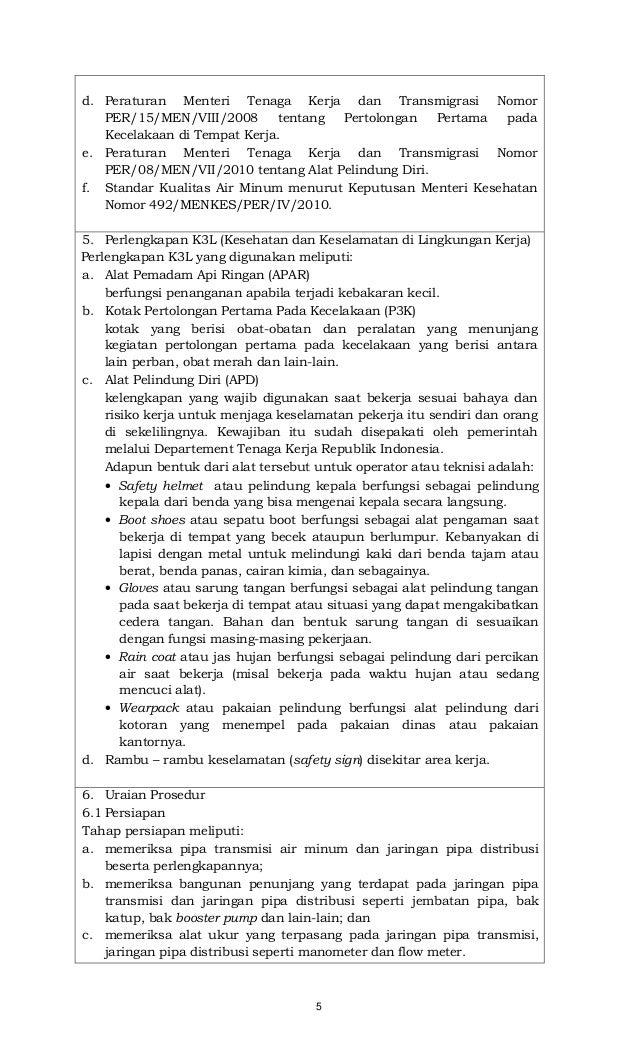 5 d. Peraturan Menteri Tenaga Kerja dan Transmigrasi Nomor PER/15/MEN/VIII/2008 tentang Pertolongan Pertama pada Kecelakaa...