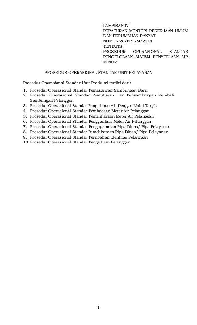 1 LAMPIRAN IV PERATURAN MENTERI PEKERJAAN UMUM DAN PERUMAHAN RAKYAT NOMOR 26/PRT/M/2014 TENTANG PROSEDUR OPERASIONAL STAND...