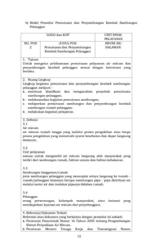 15 b) Model Prosedur Pemutusan dan Penyambungan Kembali Sambungan Pelanggan LOGO dan KOP UNIT SPAM: PELAYANAN NO. POS 2 JU...