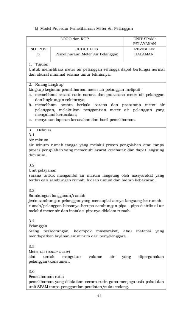 41 b) Model Prosedur Pemeliharaan Meter Air Pelanggan LOGO dan KOP UNIT SPAM: PELAYANAN NO. POS 5 JUDUL POS Pemeliharaan M...