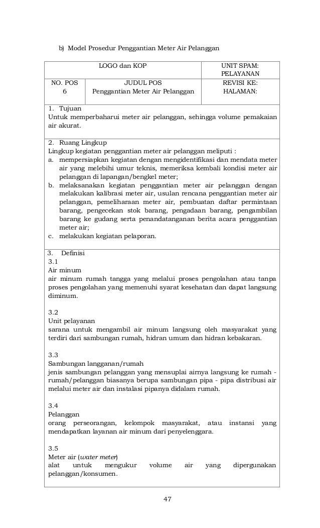 47 b) Model Prosedur Penggantian Meter Air Pelanggan LOGO dan KOP UNIT SPAM: PELAYANAN NO. POS 6 JUDUL POS Penggantian Met...