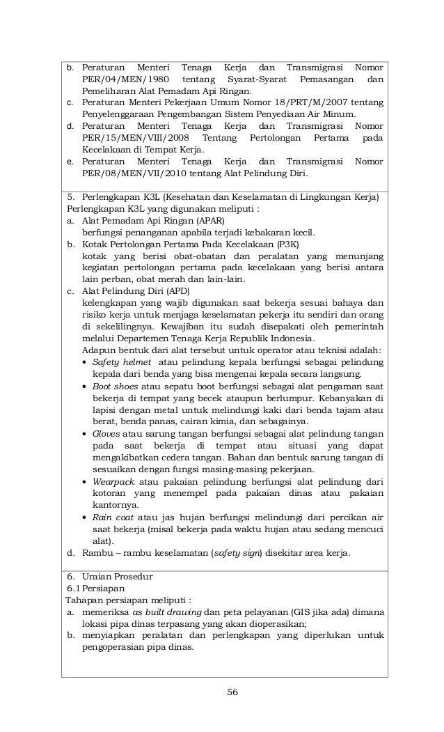 56 b. Peraturan Menteri Tenaga Kerja dan Transmigrasi Nomor PER/04/MEN/1980 tentang Syarat-Syarat Pemasangan dan Pemelihar...