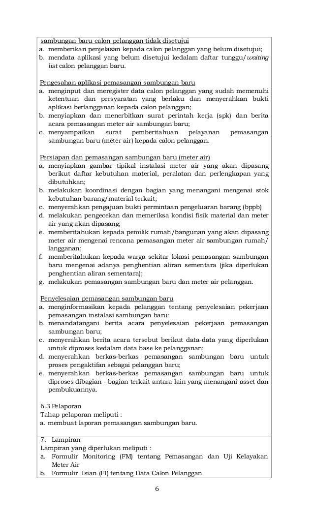 6 sambungan baru calon pelanggan tidak disetujui a. memberikan penjelasan kepada calon pelanggan yang belum disetujui; b. ...