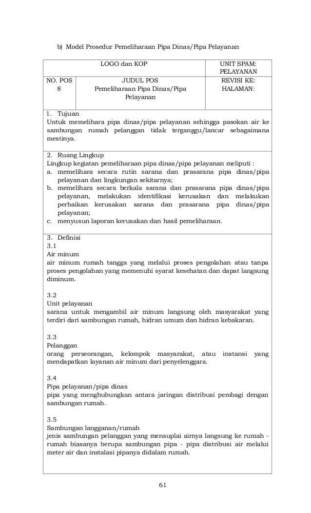 61 b) Model Prosedur Pemeliharaan Pipa Dinas/Pipa Pelayanan LOGO dan KOP UNIT SPAM: PELAYANAN NO. POS 8 JUDUL POS Pemeliha...