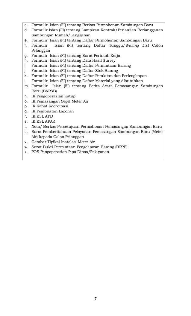 7 c. Formulir Isian (FI) tentang Berkas Permohonan Sambungan Baru d. Formulir Isian (FI) tentang Lampiran Kontrak/Perjanji...