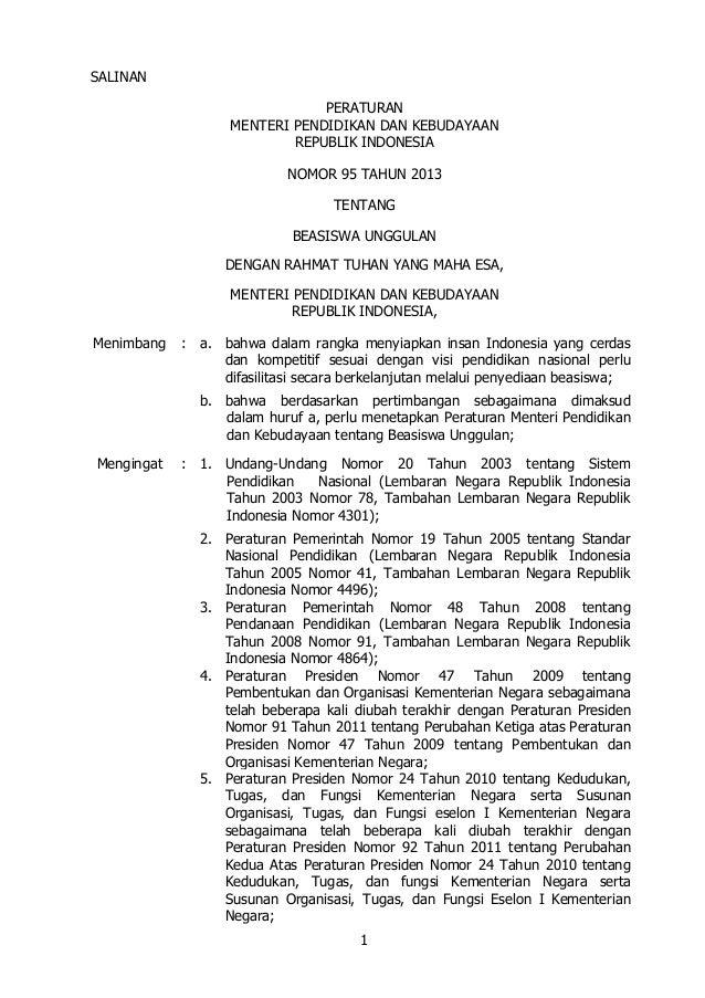 SALINAN PERATURAN MENTERI PENDIDIKAN DAN KEBUDAYAAN REPUBLIK INDONESIA NOMOR 95 TAHUN 2013 TENTANG BEASISWA UNGGULAN DENGA...