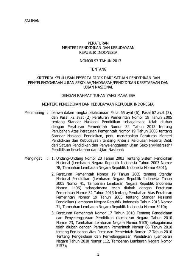 SALINAN  PERATURAN MENTERI PENDIDIKAN DAN KEBUDAYAAN REPUBLIK INDONESIA NOMOR 97 TAHUN 2013 TENTANG KRITERIA KELULUSAN PES...