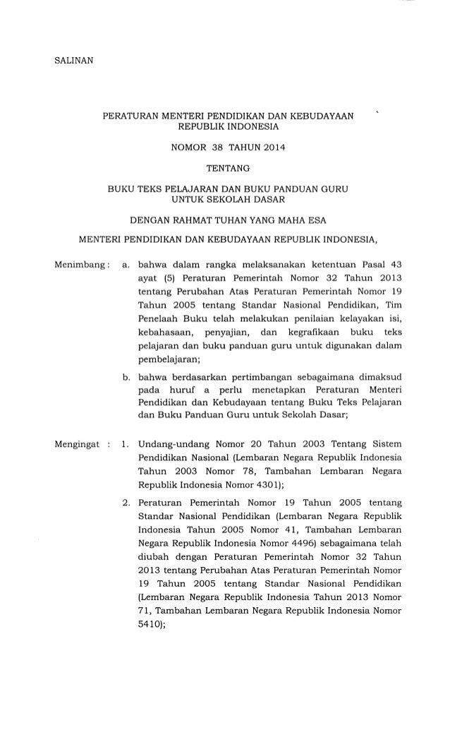 SALINAN PERATURAN MENTERI PENDIDIKAN DAN KEBUDAYAAN REPUBLIK INDONESIA NOMOR 38 TAHUN 2014 TENTANG BUKU TEKS PELAJARAN DAN...