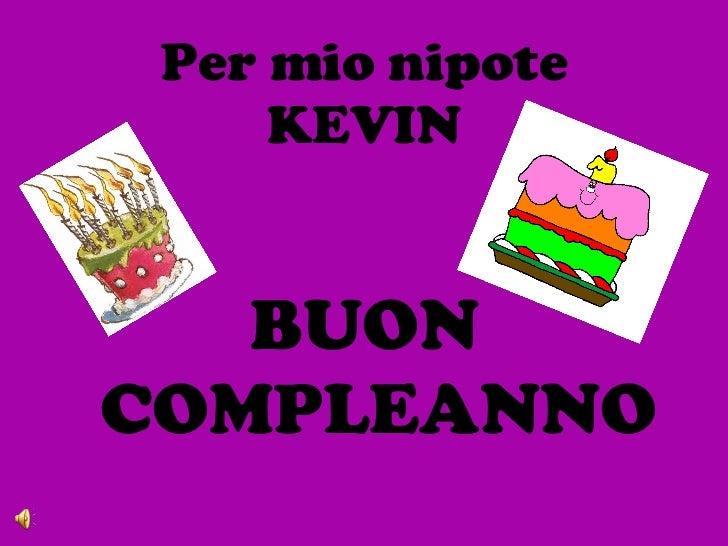 Auguri Matrimonio Per Nipote : Kevin
