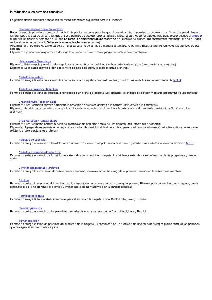 Introducción a los permisos especialesEs posible definir cualquier o todos los permisos especiales siguientes para las uni...